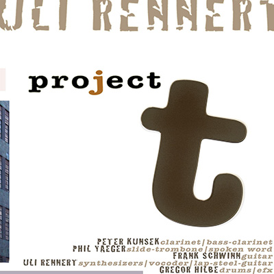 Uli Rennert Project T